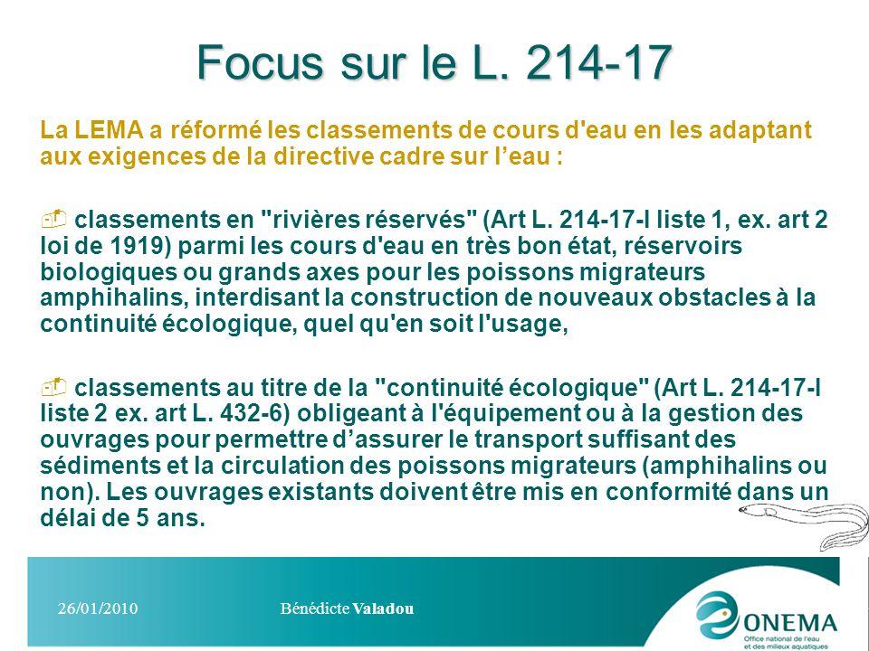 Focus sur le L. 214-17 La LEMA a réformé les classements de cours d eau en les adaptant aux exigences de la directive cadre sur l'eau :