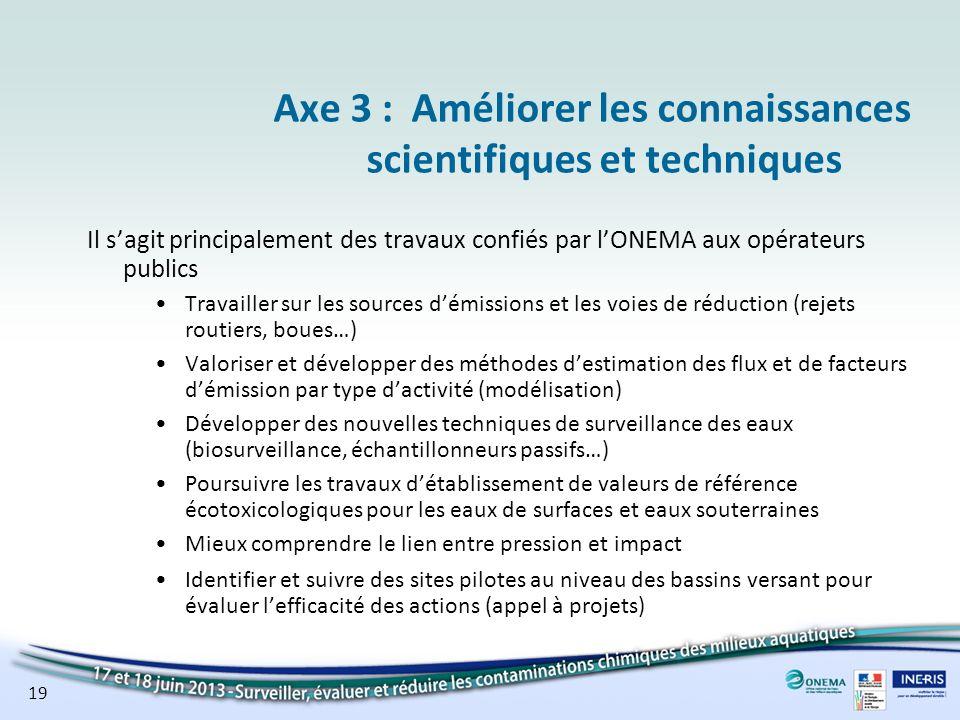 Axe 3 : Améliorer les connaissances scientifiques et techniques