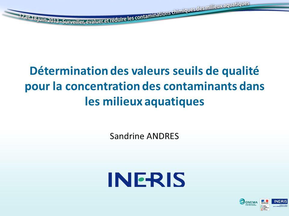 Détermination des valeurs seuils de qualité pour la concentration des contaminants dans les milieux aquatiques
