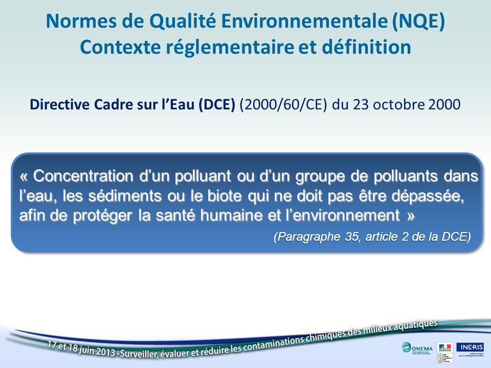 Normes de Qualité Environnementale (NQE) Contexte réglementaire et définition