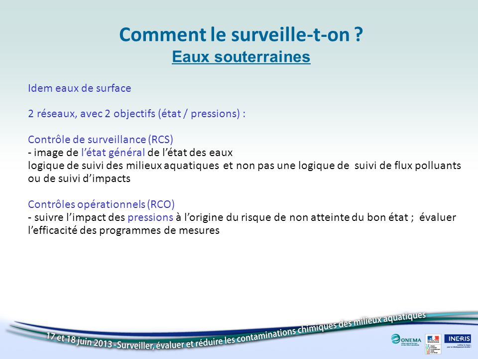 Comment le surveille-t-on