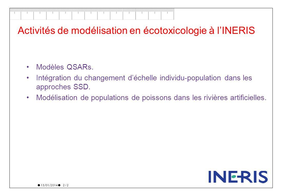 Activités de modélisation en écotoxicologie à l'INERIS