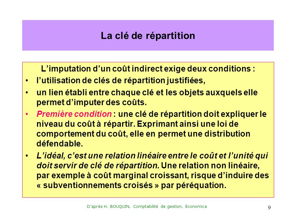L'imputation d'un coût indirect exige deux conditions :
