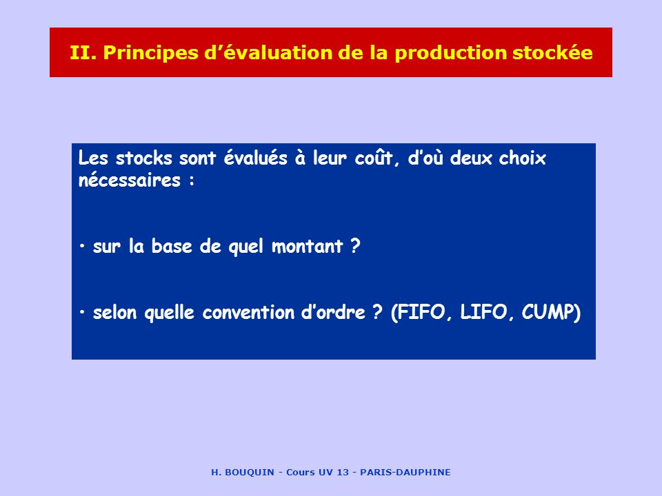 II. Principes d'évaluation de la production stockée
