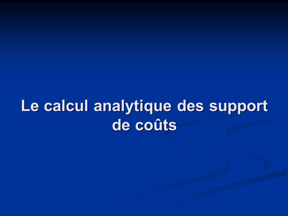Le calcul analytique des support de coûts