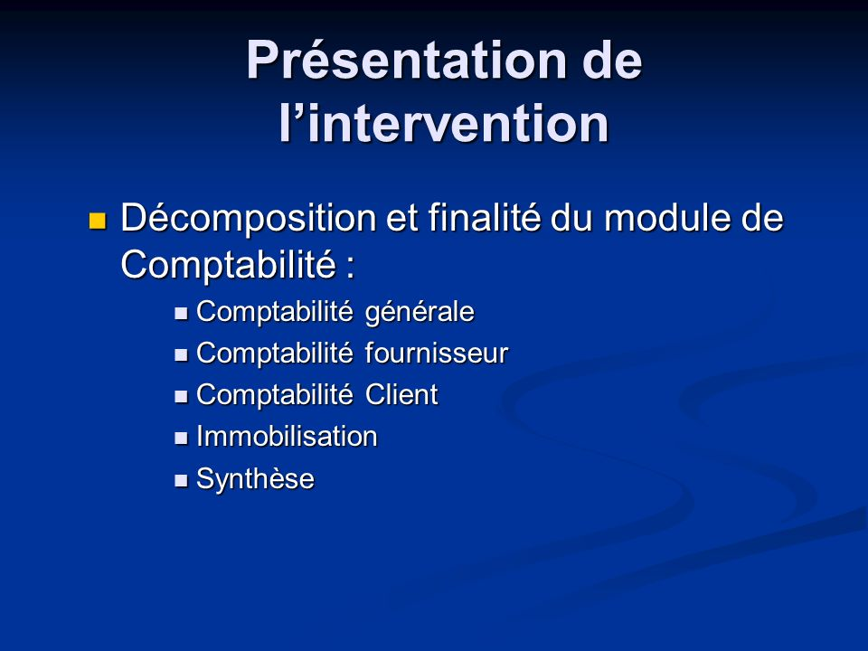 Présentation de l'intervention
