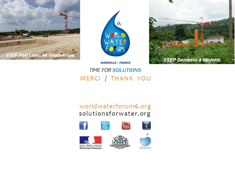 MERCI / THANK YOU worldwaterforum6.org solutionsforwater.org