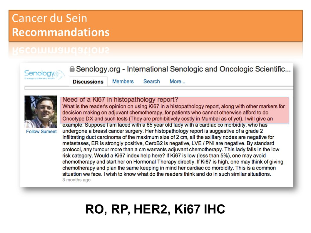 Cancer du Sein Recommandations RO, RP, HER2, Ki67 IHC