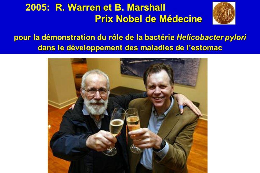 2005: R. Warren et B. Marshall Prix Nobel de Médecine