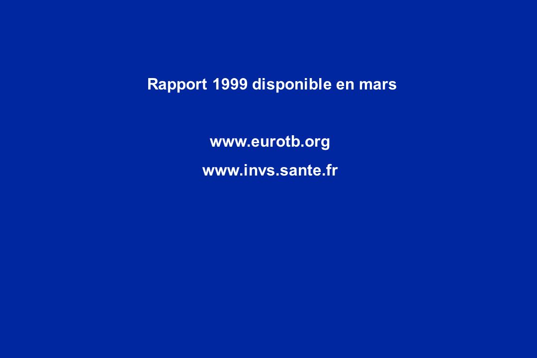 Rapport 1999 disponible en mars