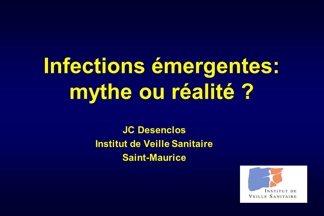 Infections émergentes: mythe ou réalité