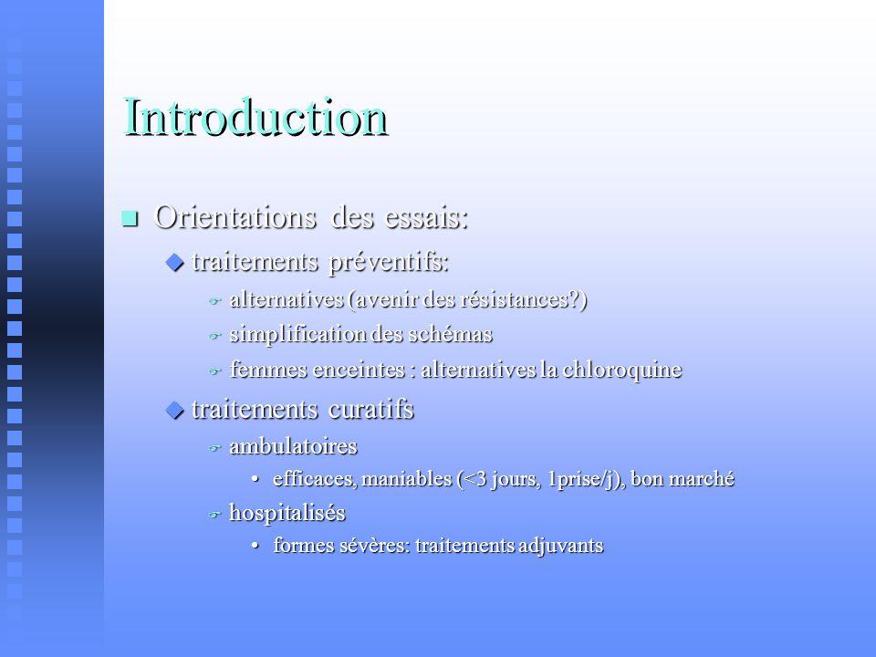 Introduction Orientations des essais: traitements préventifs: