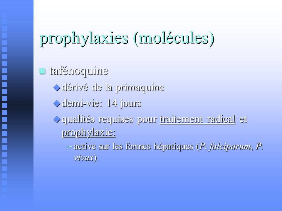prophylaxies (molécules)