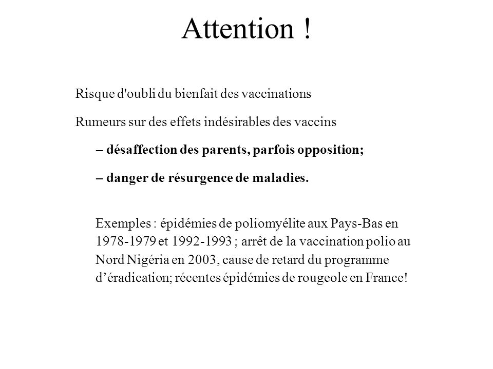 Attention ! Risque d oubli du bienfait des vaccinations