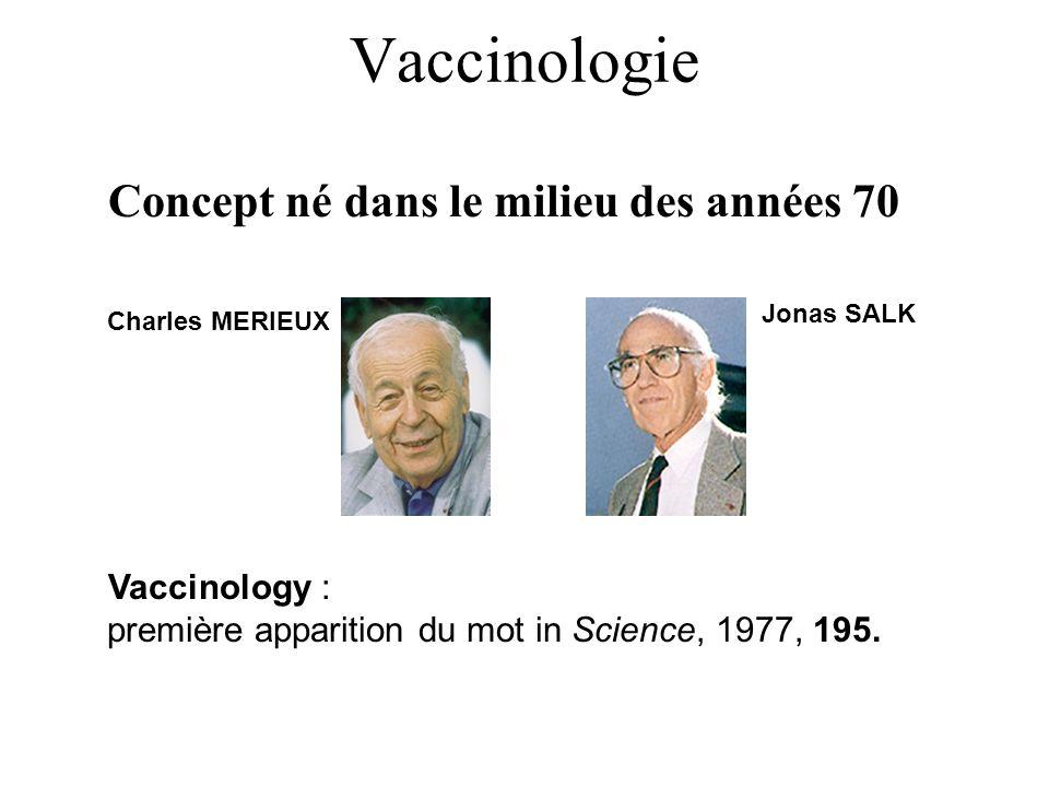 Vaccinologie Concept né dans le milieu des années 70