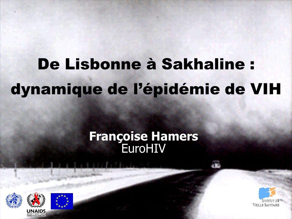 De Lisbonne à Sakhaline : dynamique de l'épidémie de VIH