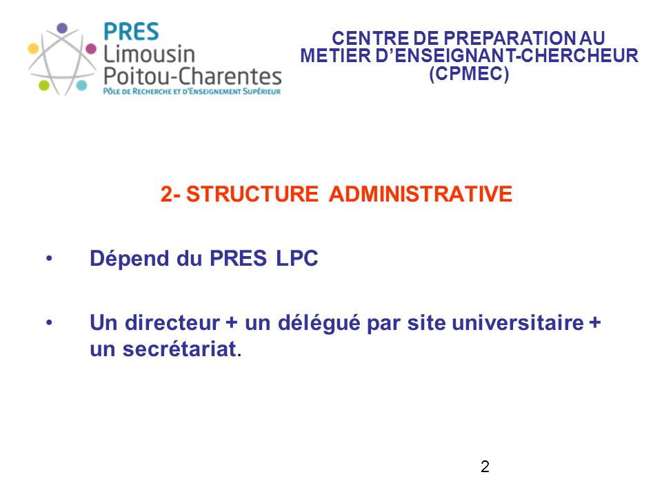 2- STRUCTURE ADMINISTRATIVE