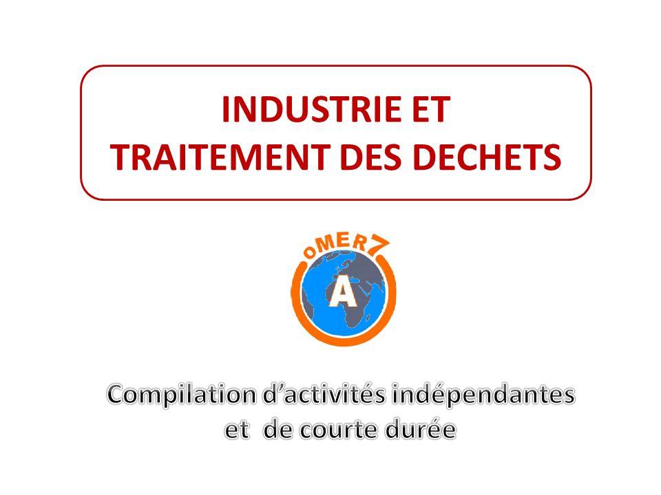 TRAITEMENT DES DECHETS Compilation d'activités indépendantes