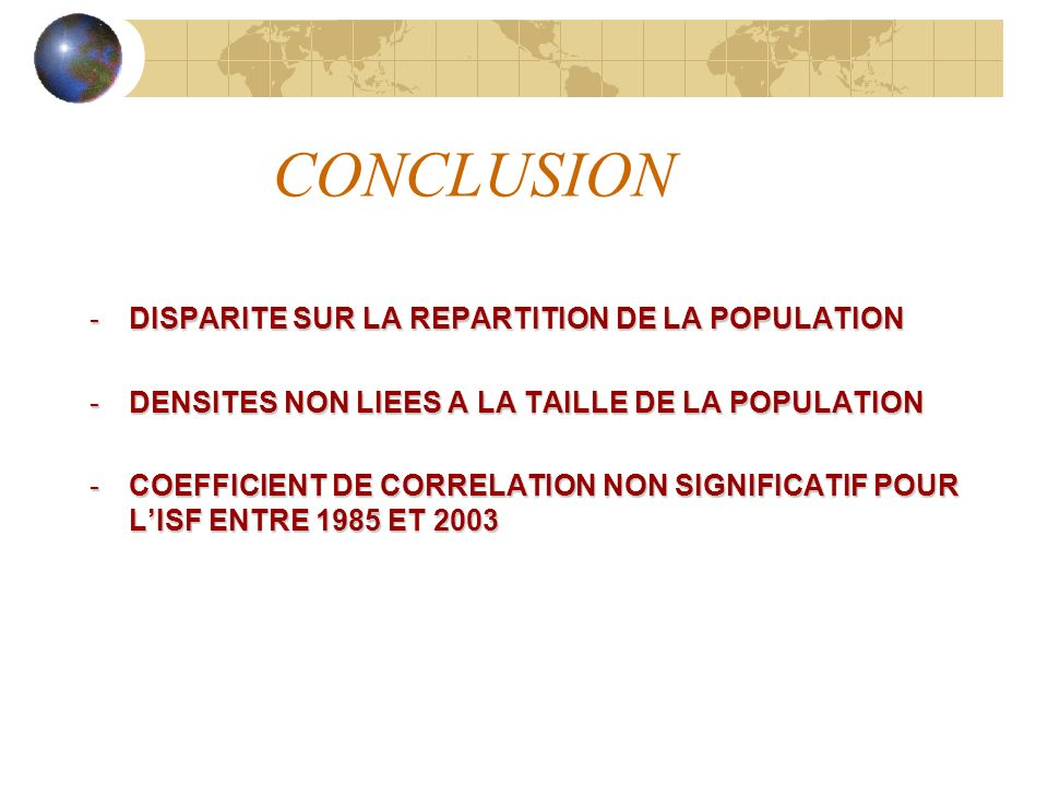 CONCLUSION DISPARITE SUR LA REPARTITION DE LA POPULATION