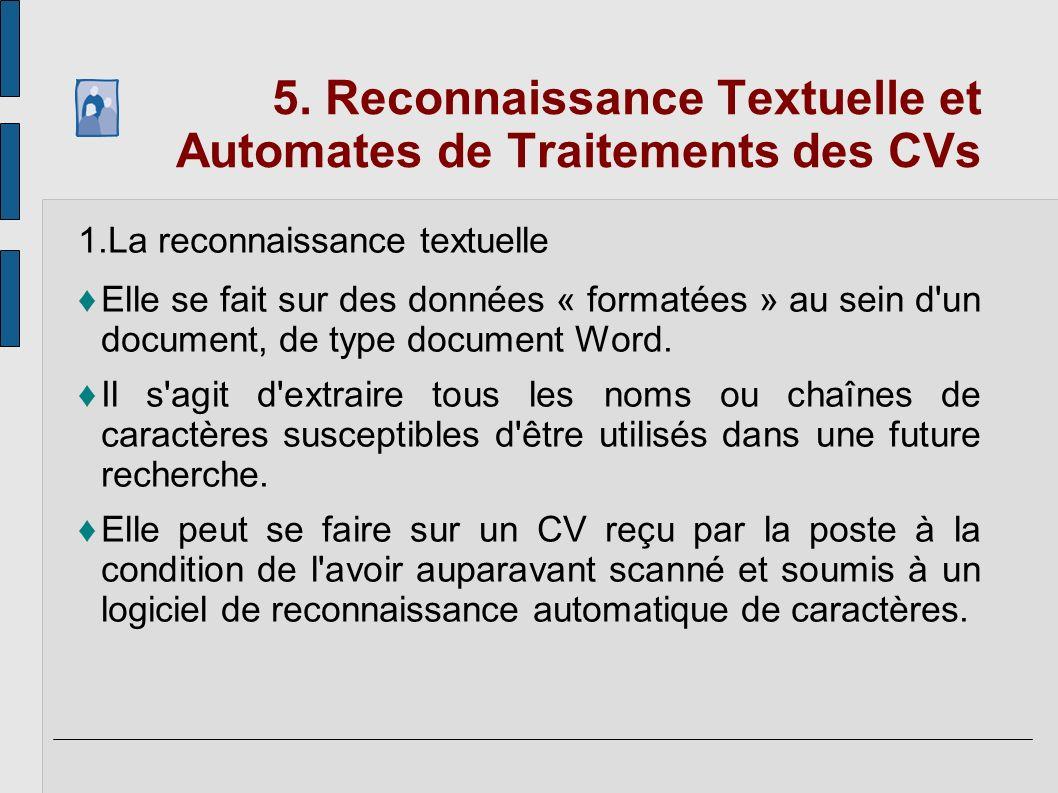 5. Reconnaissance Textuelle et Automates de Traitements des CVs