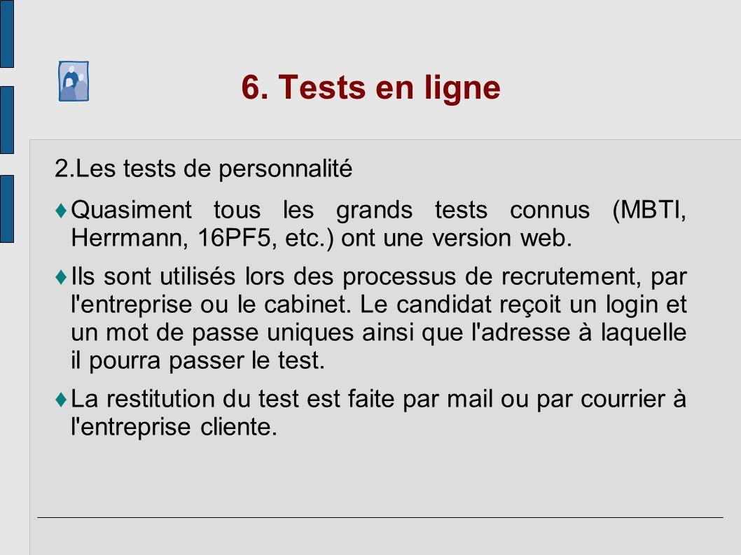 6. Tests en ligne Les tests de personnalité