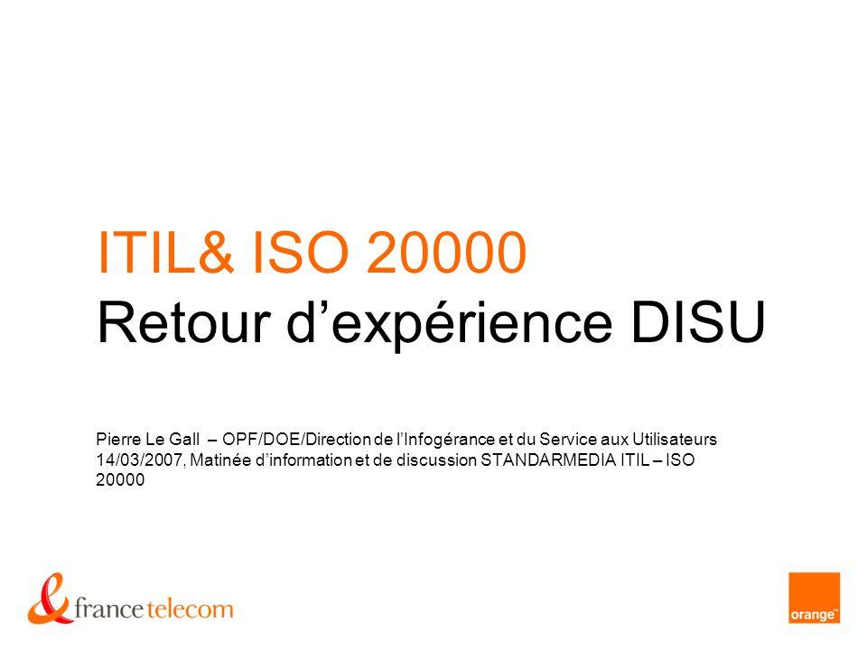 ITIL& ISO 20000 Retour d'expérience DISU