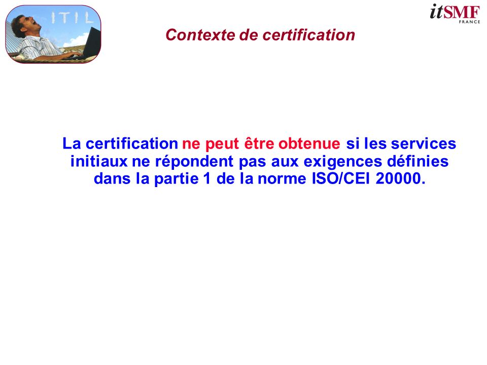 Contexte de certification