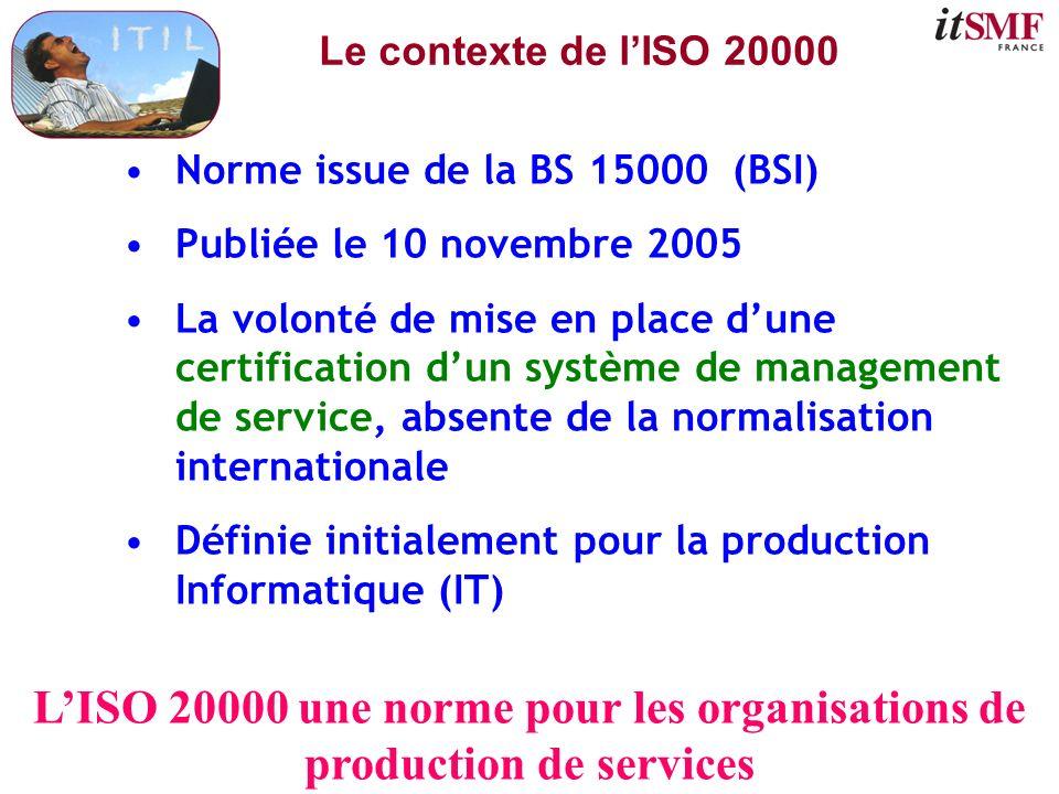 L'ISO 20000 une norme pour les organisations de production de services