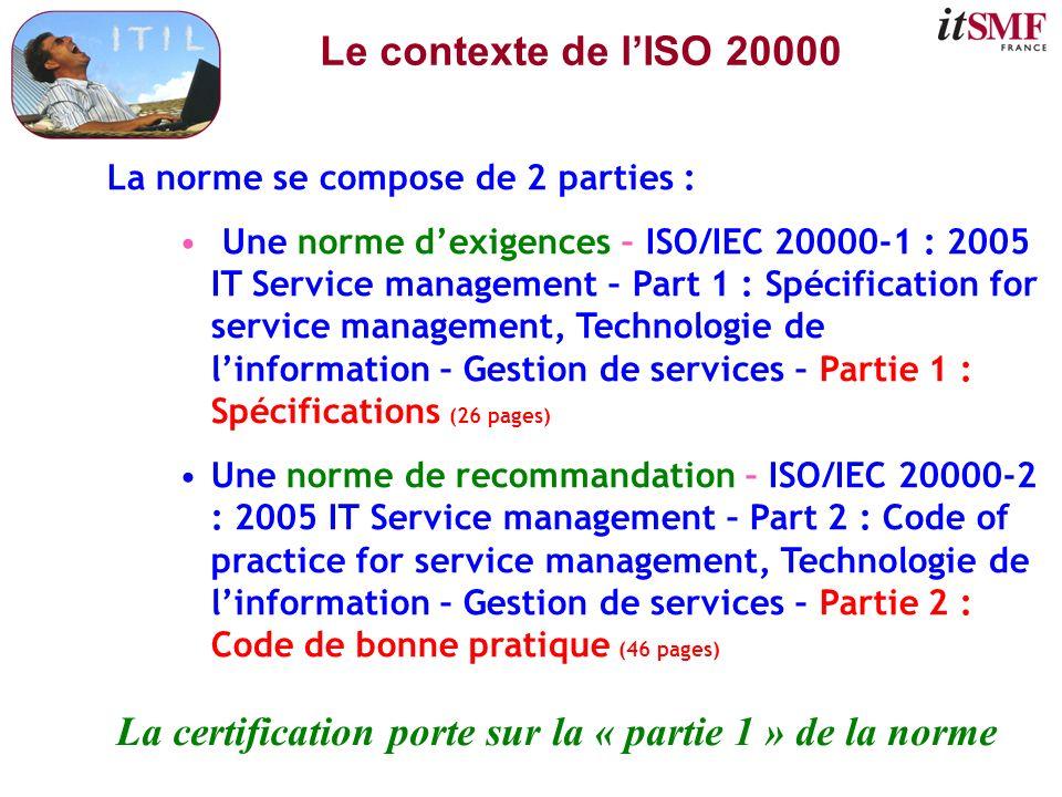 La certification porte sur la « partie 1 » de la norme