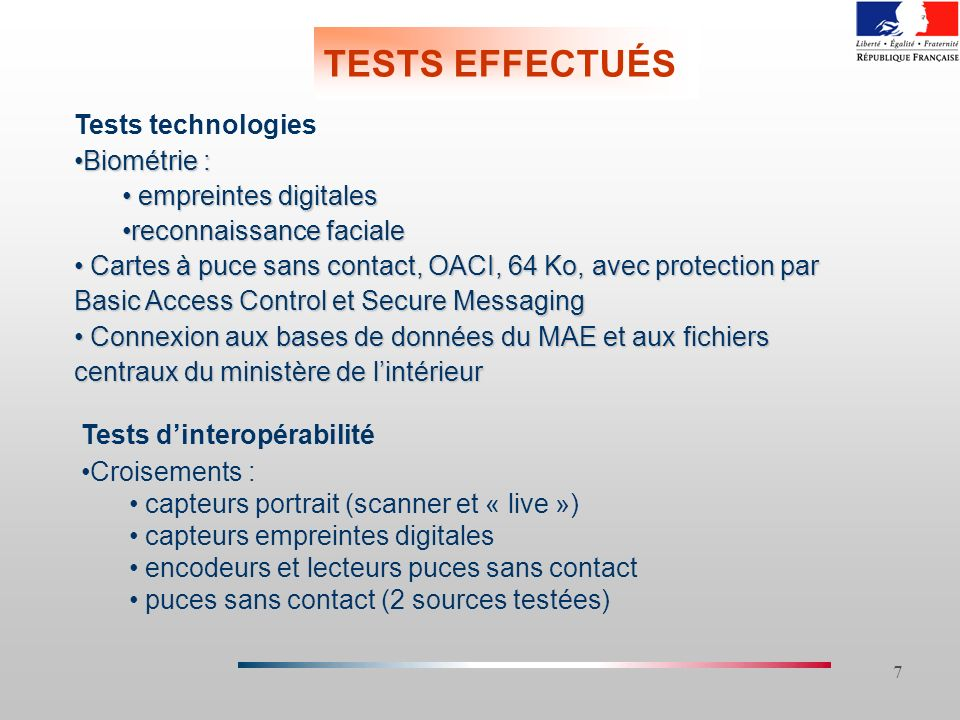 TESTS EFFECTUÉS Tests technologies Biométrie : empreintes digitales