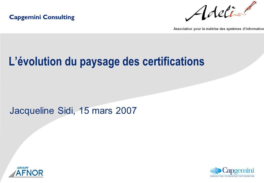 L'évolution du paysage des certifications