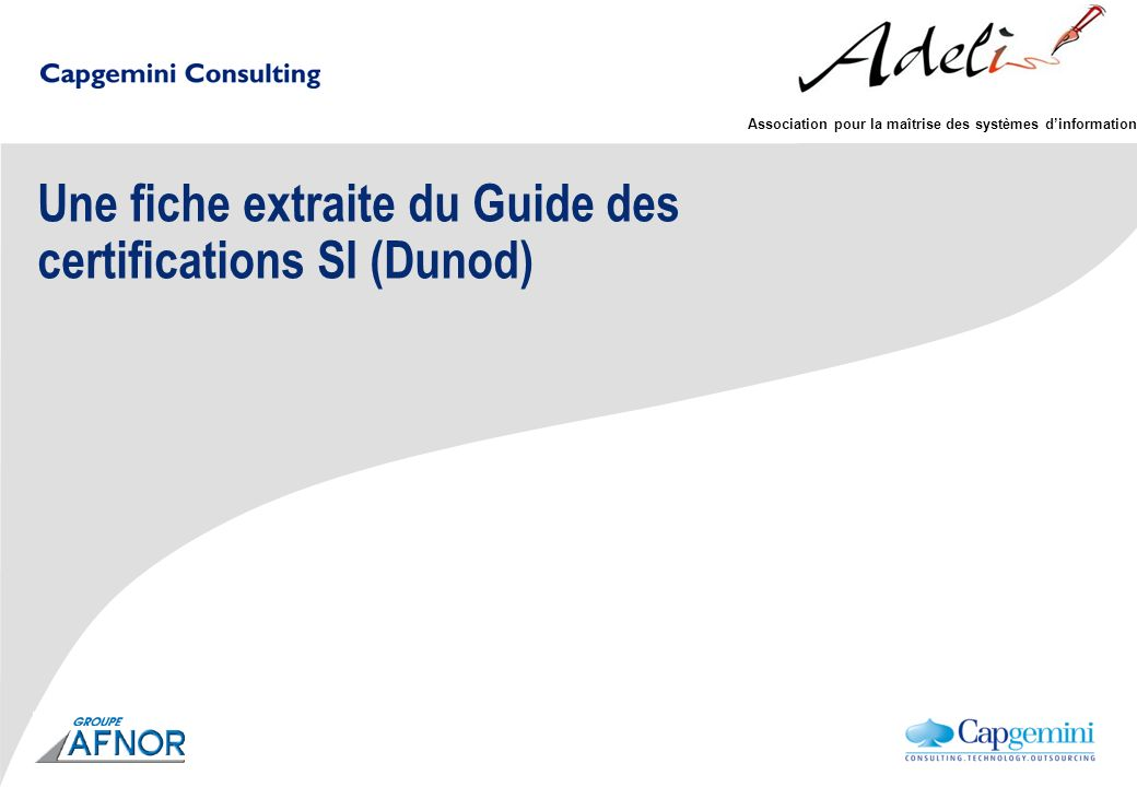 Une fiche extraite du Guide des certifications SI (Dunod)