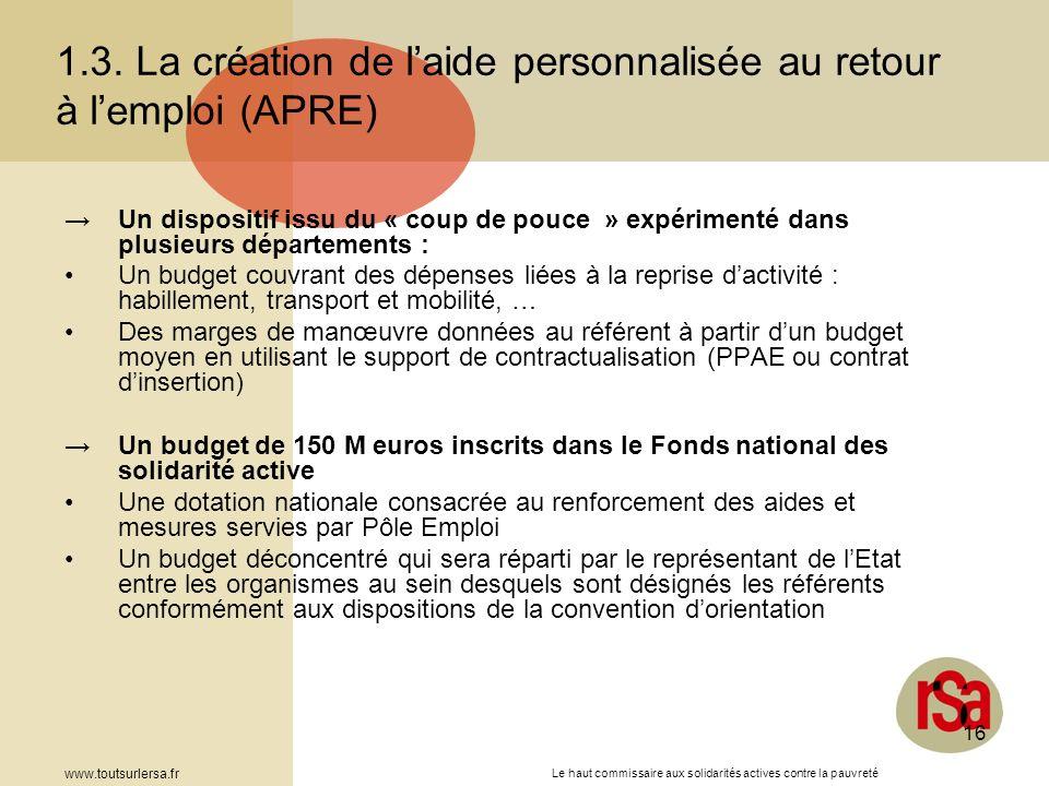 1.3. La création de l'aide personnalisée au retour à l'emploi (APRE)