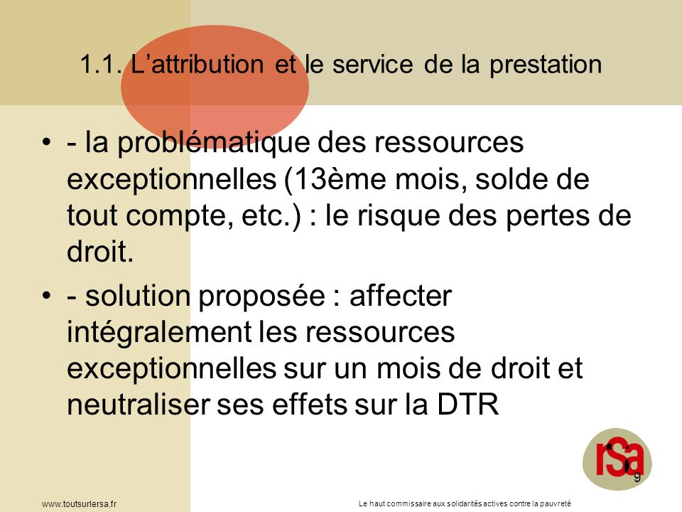 1.1. L'attribution et le service de la prestation
