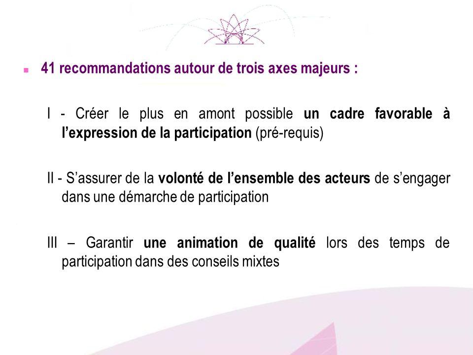 41 recommandations autour de trois axes majeurs :