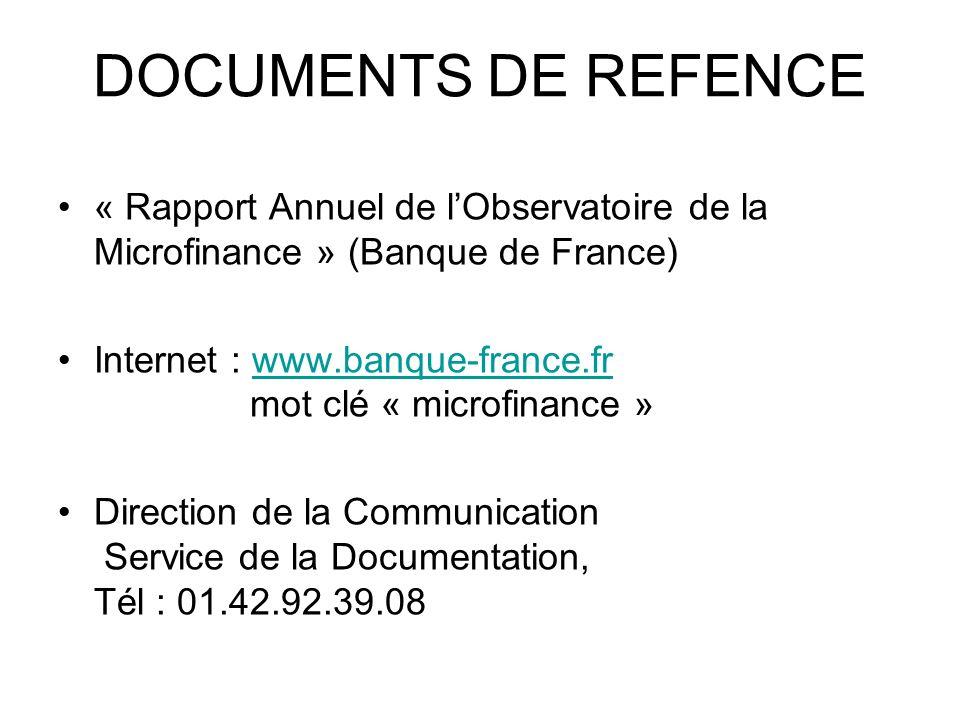 DOCUMENTS DE REFENCE« Rapport Annuel de l'Observatoire de la Microfinance » (Banque de France)