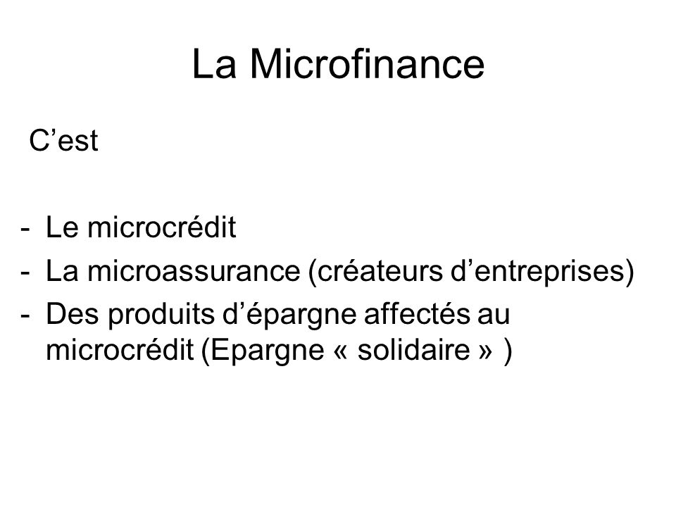 La Microfinance C'est Le microcrédit