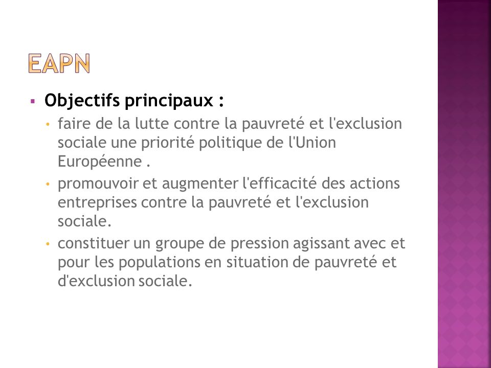 EAPN Objectifs principaux :