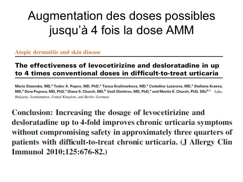 Augmentation des doses possibles jusqu'à 4 fois la dose AMM