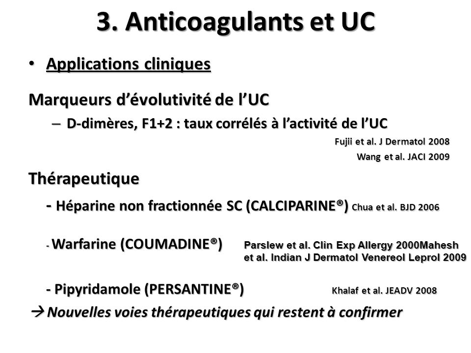3. Anticoagulants et UC Applications cliniques