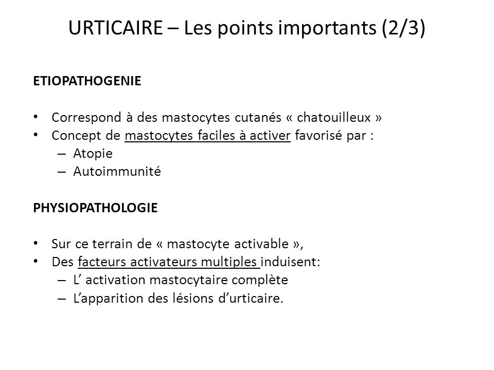 URTICAIRE – Les points importants (2/3)