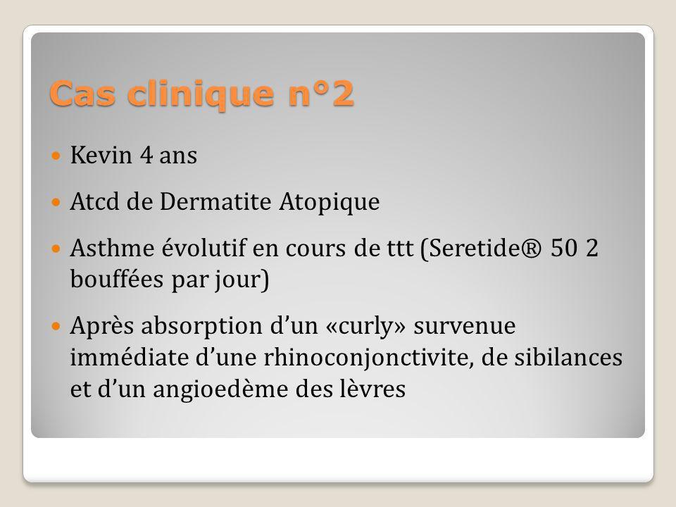 Cas clinique n°2 Kevin 4 ans Atcd de Dermatite Atopique