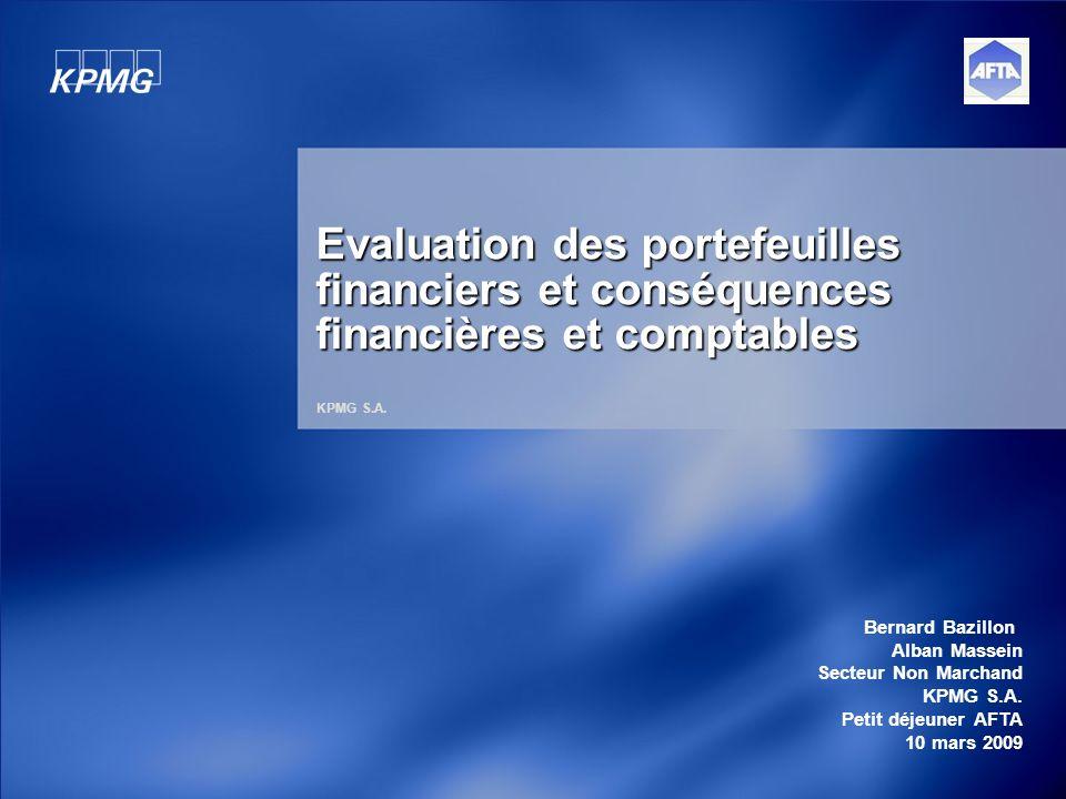 Evaluation des portefeuilles financiers et conséquences financières et comptables