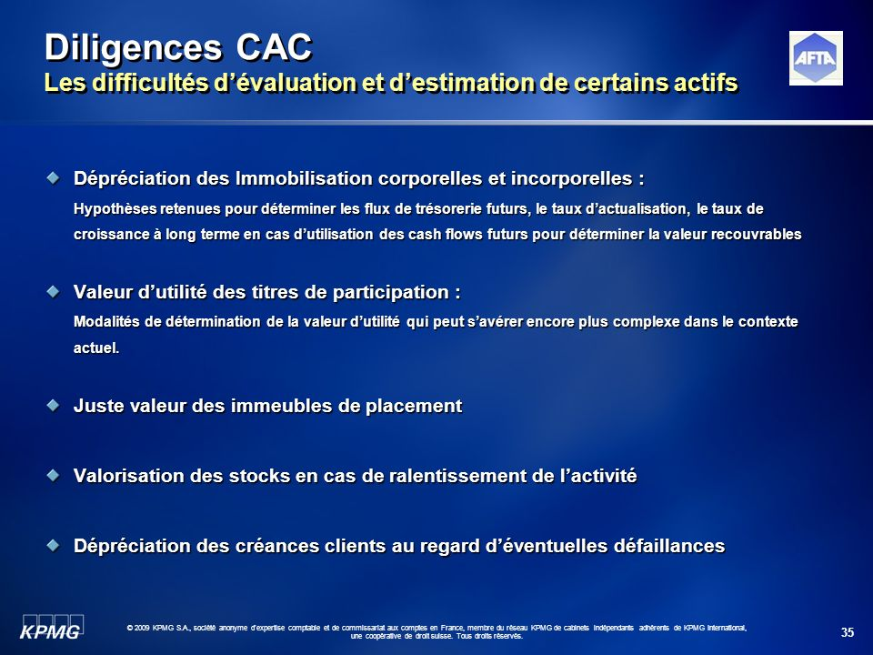 Diligences CAC Les difficultés d'évaluation et d'estimation de certains actifs
