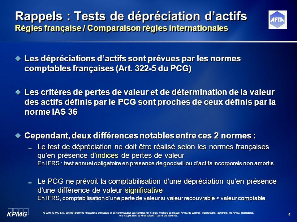 Rappels : Tests de dépréciation d'actifs Règles française / Comparaison règles internationales