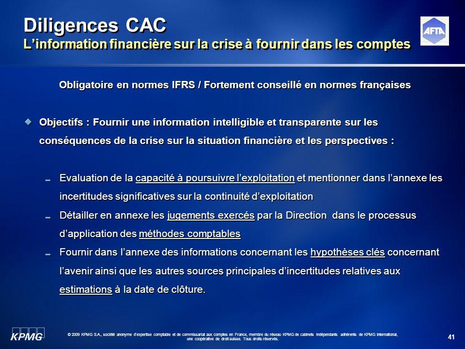 Obligatoire en normes IFRS / Fortement conseillé en normes françaises
