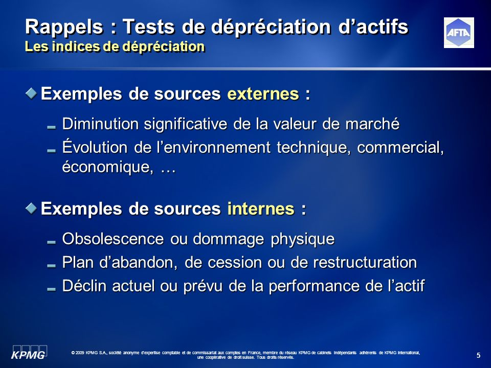 Rappels : Tests de dépréciation d'actifs Les indices de dépréciation