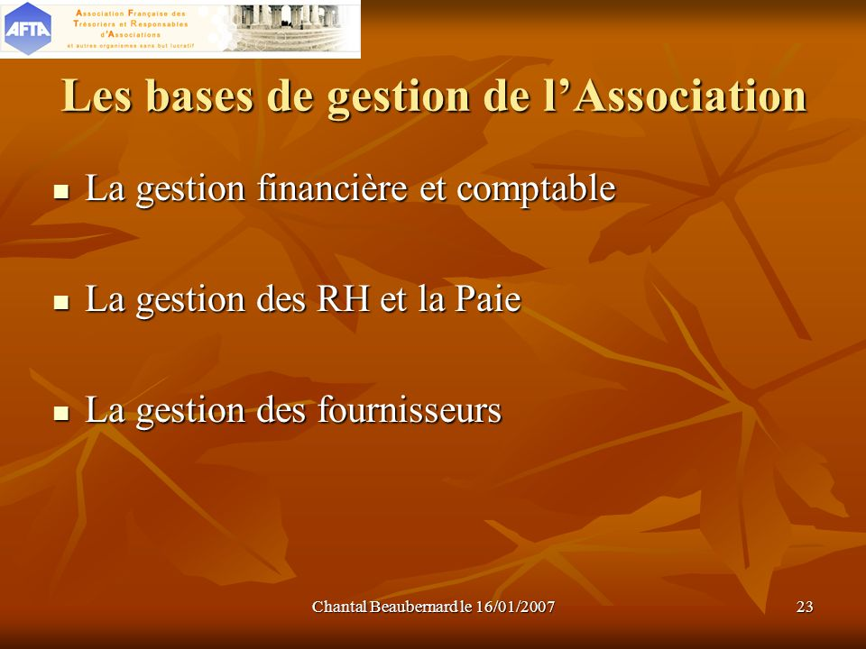 Les bases de gestion de l'Association
