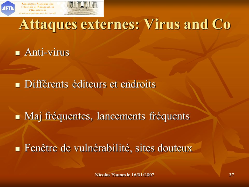 Attaques externes: Virus and Co
