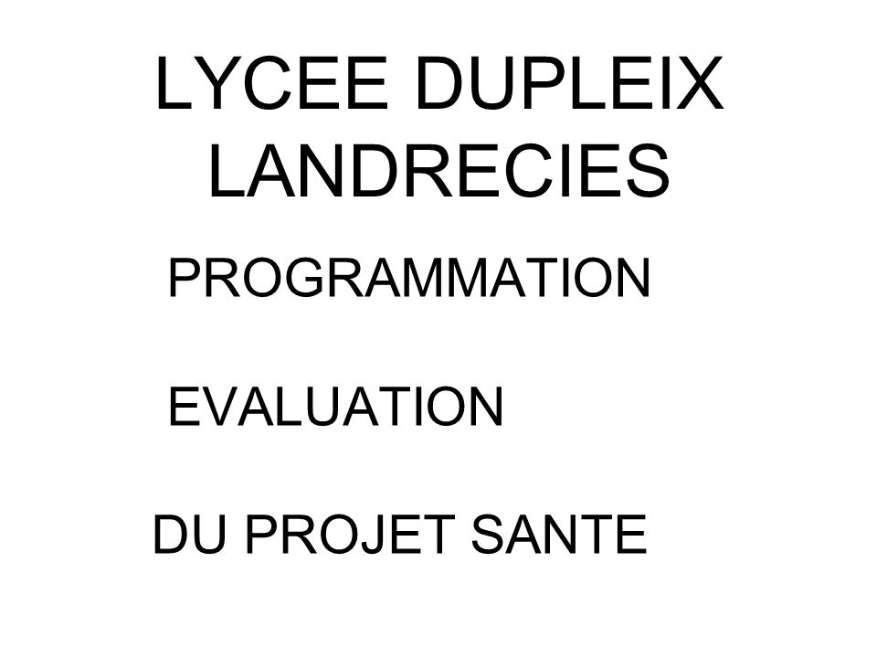 LYCEE DUPLEIX LANDRECIES